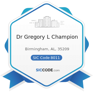 Dr Gregory L Champion - SIC Code 8011 - Offices and Clinics of Doctors of Medicine