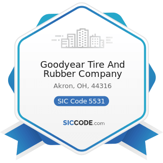 Goodyear Tire And Rubber Company - SIC Code 5531 - Auto and Home Supply Stores