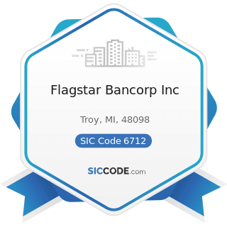 Flagstar Bancorp Inc - SIC Code 6712 - Offices of Bank Holding Companies