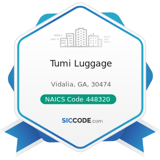 Tumi Luggage - NAICS Code 448320 - Luggage and Leather Goods Stores