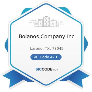 Bolanos Company Inc - SIC Code 4731 - Arrangement of Transportation of Freight and Cargo