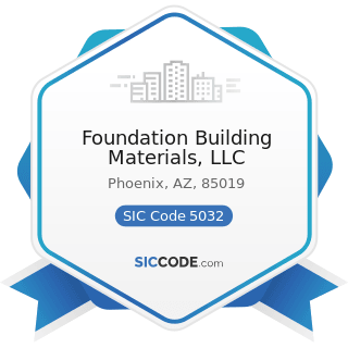 Foundation Building Materials, LLC - SIC Code 5032 - Brick, Stone, and Related Construction...