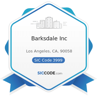 Barksdale Inc - SIC Code 3999 - Manufacturing Industries, Not Elsewhere Classified