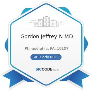 Gordon Jeffrey N MD - SIC Code 8011 - Offices and Clinics of Doctors of Medicine
