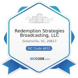 Redemption Strategies Broadcasting, LLC - SIC Code 4832 - Radio Broadcasting Stations