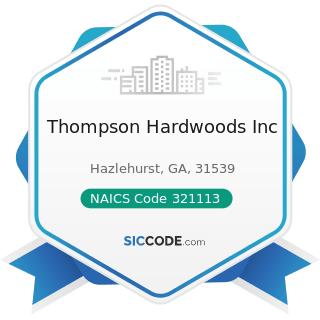 Thompson Hardwoods Inc - NAICS Code 321113 - Sawmills