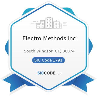 Electro Methods Inc - SIC Code 1791 - Structural Steel Erection
