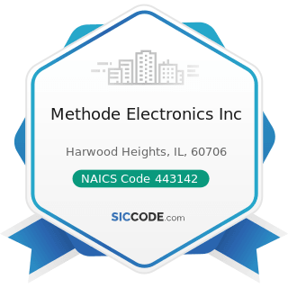 Methode Electronics Inc - NAICS Code 443142 - Electronics Stores