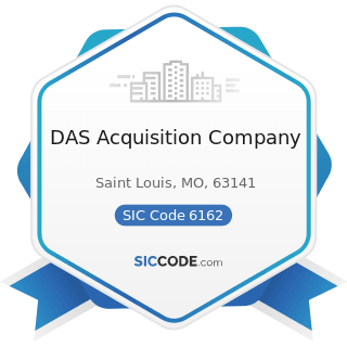 DAS Acquisition Company - SIC Code 6162 - Mortgage Bankers and Loan Correspondents