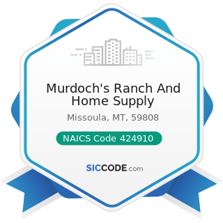 Murdoch's Ranch And Home Supply - NAICS Code 424910 - Farm Supplies Merchant Wholesalers