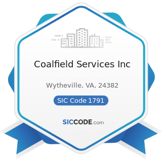 Coalfield Services Inc - SIC Code 1791 - Structural Steel Erection