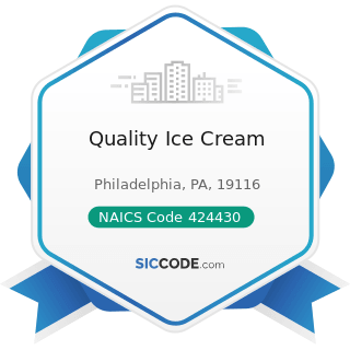 Quality Ice Cream - NAICS Code 424430 - Dairy Product (except Dried or Canned) Merchant...