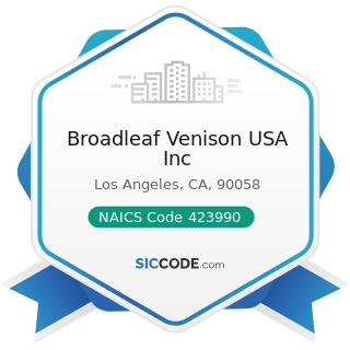 Broadleaf Venison USA Inc - NAICS Code 423990 - Other Miscellaneous Durable Goods Merchant...