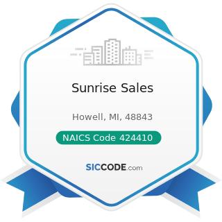 Sunrise Sales - NAICS Code 424410 - General Line Grocery Merchant Wholesalers