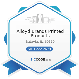 Alloyd Brands Printed Products - SIC Code 2679 - Converted Paper and Paperboard Products, Not...