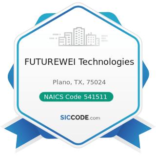 FUTUREWEI Technologies - NAICS Code 541511 - Custom Computer Programming Services