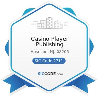 Casino Player Publishing - SIC Code 2711 - Newspapers: Publishing, or Publishing and Printing