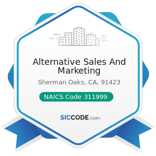 Alternative Sales And Marketing - NAICS Code 311999 - All Other Miscellaneous Food Manufacturing
