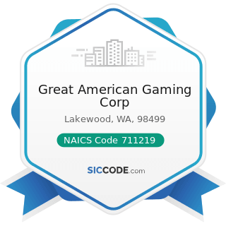 Great American Gaming Corp - NAICS Code 711219 - Other Spectator Sports
