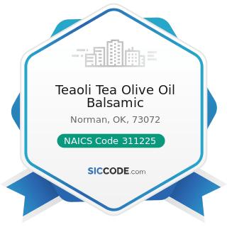 Teaoli Tea Olive Oil Balsamic - NAICS Code 311225 - Fats and Oils Refining and Blending
