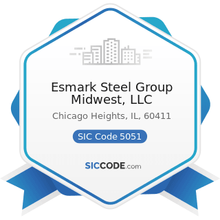 Esmark Steel Group Midwest, LLC - SIC Code 5051 - Metals Service Centers and Offices
