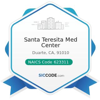 Santa Teresita Med Center - NAICS Code 623311 - Continuing Care Retirement Communities