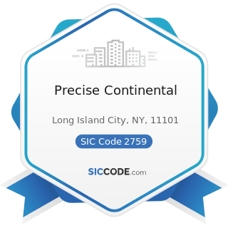 Precise Continental - SIC Code 2759 - Commercial Printing, Not Elsewhere Classified