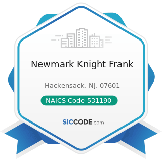 Newmark Knight Frank - NAICS Code 531190 - Lessors of Other Real Estate Property