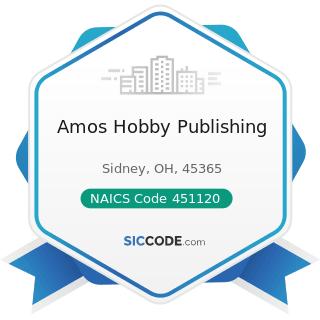 Amos Hobby Publishing - NAICS Code 451120 - Hobby, Toy, and Game Stores
