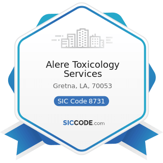 Alere Toxicology Services - SIC Code 8731 - Commercial Physical and Biological Research