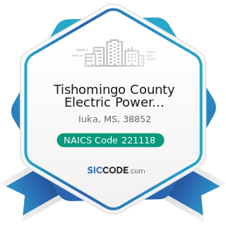 Tishomingo County Electric Power Association - NAICS Code 221118 - Other Electric Power...