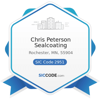 Chris Peterson Sealcoating - SIC Code 2951 - Asphalt Paving Mixtures and Blocks