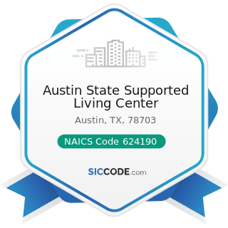 Austin State Supported Living Center - NAICS Code 624190 - Other Individual and Family Services