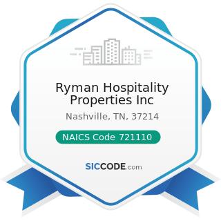 Ryman Hospitality Properties Inc - NAICS Code 721110 - Hotels (except Casino Hotels) and Motels