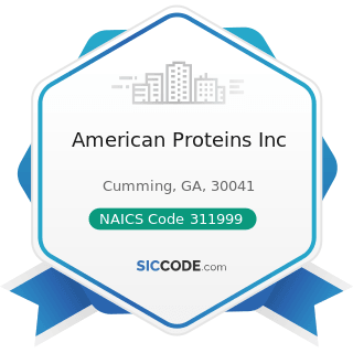 American Proteins Inc - NAICS Code 311999 - All Other Miscellaneous Food Manufacturing