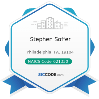 Stephen Soffer - NAICS Code 621330 - Offices of Mental Health Practitioners (except Physicians)