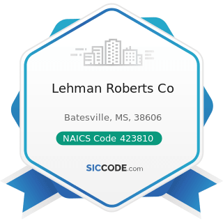 Lehman Roberts Co - NAICS Code 423810 - Construction and Mining (except Oil Well) Machinery and...