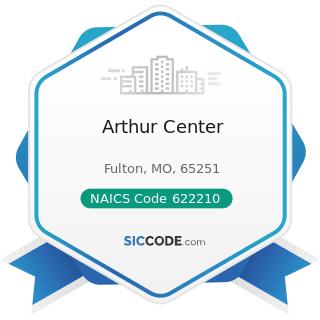 Arthur Center - NAICS Code 622210 - Psychiatric and Substance Abuse Hospitals
