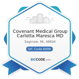 Covenant Medical Group Carlotta Maresca MD - SIC Code 8099 - Health and Allied Services, Not...