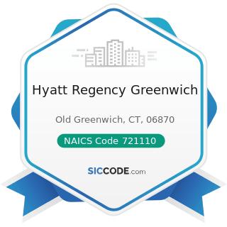 Hyatt Regency Greenwich - NAICS Code 721110 - Hotels (except Casino Hotels) and Motels