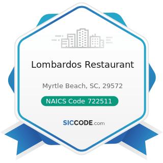 Lombardos Restaurant - NAICS Code 722511 - Full-Service Restaurants