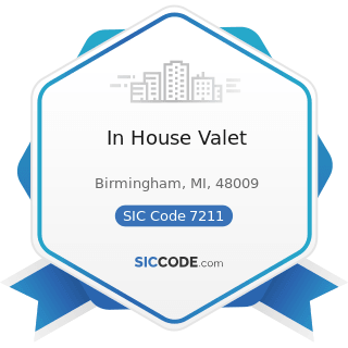 In House Valet - SIC Code 7211 - Power Laundries, Family and Commercial