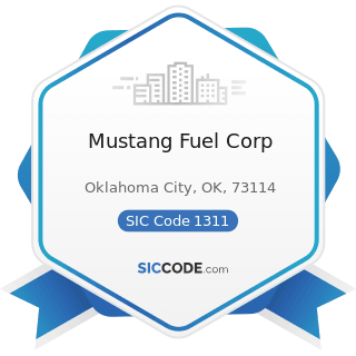 Mustang Fuel Corp - SIC Code 1311 - Crude Petroleum and Natural Gas