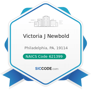 Victoria J Newbold - NAICS Code 621399 - Offices of All Other Miscellaneous Health Practitioners