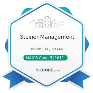 Steiner Management - NAICS Code 541611 - Administrative Management and General Management...