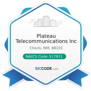 Plateau Telecommunications Inc - NAICS Code 517911 - Telecommunications Resellers