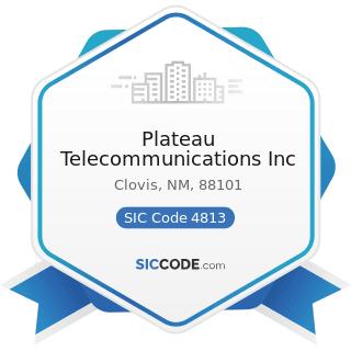 Plateau Telecommunications Inc - SIC Code 4813 - Telephone Communications, except Radiotelephone