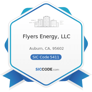 Flyers Energy, LLC - SIC Code 5411 - Grocery Stores
