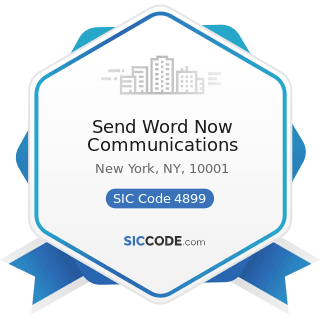 Send Word Now Communications - SIC Code 4899 - Communication Services, Not Elsewhere Classified