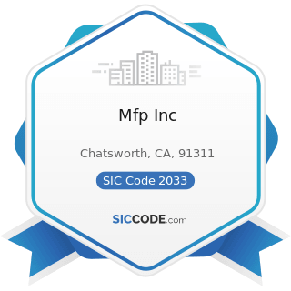 Mfp Inc - SIC Code 2033 - Canned Fruits, Vegetables, Preserves, Jams, and Jellies